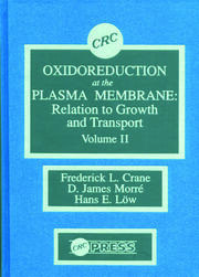 Oxidoreduction at the Plasma Membranerelation to Growth and Transport, Volume II