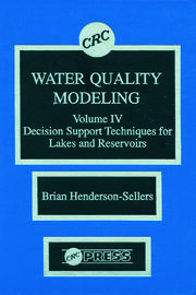 Water Quality Modeling: Decision Support Techniques for Lakes and Reservoirs, Volume IV