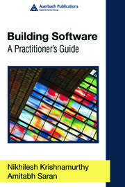 Building Software: A Practitioner's Guide