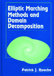 Elliptic Marching Methods and Domain Decomposition