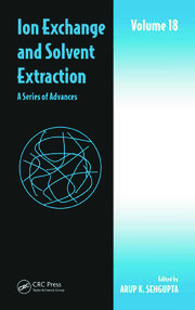Ion Exchange and Solvent Extraction: A Series of Advances, Volume 18