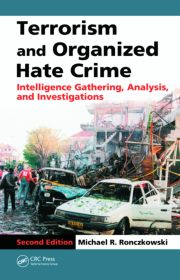 Terrorism & Organized Hate Crime: Intelligence Gather 2ED - 1st Edition book cover