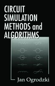 Circuit Simulation Methods and Algorithms