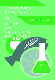 Transport Phenomena of Foods and Biological Materials