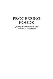 Processing Foods: Quality Optimization and Process Assessment