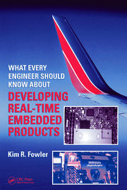 What Every Engineer Should Know About Developing Real-Time Embedded Products