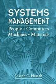 Systems Management: People, Computers, Machines, Materials