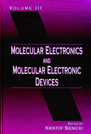 Molecular Electronics and Molecular Electronic Devices, Volume III