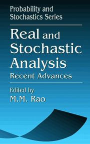 Real and Stochastic AnalysisRecent Advances
