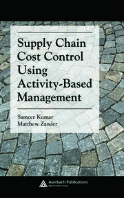 Supply Chain Cost Control Using Activity-Based Management