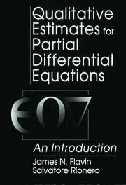 Qualitative Estimates For Partial Differential Equations: An Introduction