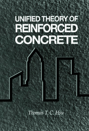 Unified Theory of Reinforced Concrete