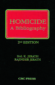 Homicide: A Bibliography, Second Edition