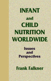 Infant and Child Nutrition Worldwide: Issues and Perspectives