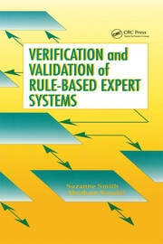 Verification and Validation of Rule-Based Expert Systems