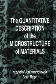 The Quantitative Description of the Microstructure of Materials