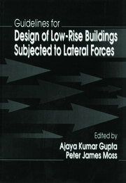 Guidelines for Design of Low-Rise Buildings Subjected to Lateral Forces