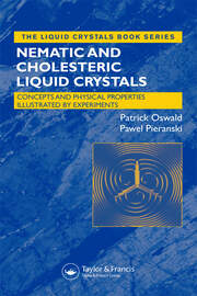 Liquid Crystals: Concepts and Physical Properties Illustrated by Experiments, Two Volume Set