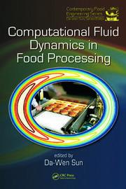 Computational Fluid Dynamics Food Processing - 1st Edition book cover