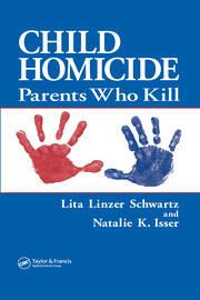 Child Homicide Parents Who Kill