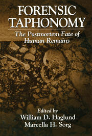 Forensic Taphonomy: The Postmortem Fate of Human Remains