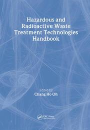 Hazardous and Radioactive Waste Treatment Technologies Handbook