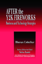 After the Y2K Fireworks: Business and Technology Strategies