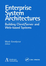 Enterprise System Architectures: Building Client Server and Web Based Systems