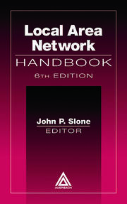 Local Area Network Handbook, Sixth Edition