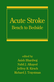 Acute Stroke: Bench to Bedside