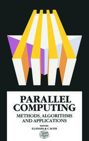 Parallel Computing: Methods, Algorithms and Applications