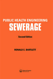 Public Health Engineering: Sewerage, Second Edition