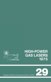 High-power gas lasers, 1975: Lectures given at a summer school organized by the International College of Applied Physics, on the physics and technology