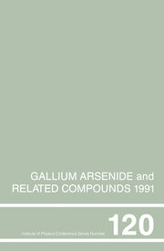 Gallium Arsenide and Related Compounds 1991, Proceedings of the Eighteenth INT Symposium, 9-12 September 1991, Seattle, USA