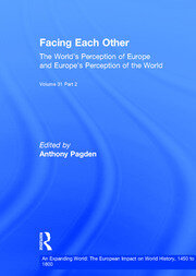 Facing Each Other (2 Volumes): The World's Perception of Europe and Europe's Perception of the World