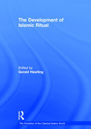 The Development of Islamic Ritual