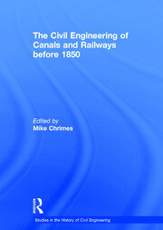 The Civil Engineering of Canals and Railways before 1850