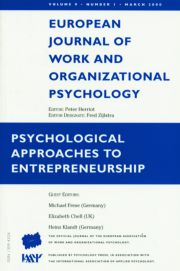Psychological Approaches to Entrepreneurship: A Special Issue of the European Journal of Work and Organizational Psychology