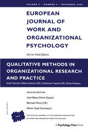 Qualitative Methods in Organizational Research and Practice: A Special Issue of the European Journal of Work and Organizational Psychology