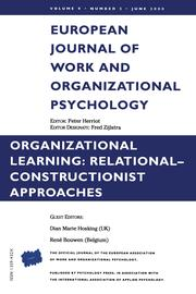 Organizational Learning: Relational-Constructionist Approaches: A Special Issue of the European Journal of Work and Organizational Psychology