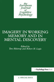 Imagery in Working Memory and Mental Discovery: A Special Issue of the European Cognitive Psychology