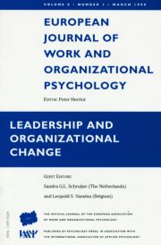 Leadership and Organizational Change: A Special Issue of the European Journal of Work and Organizational Psychology