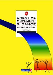 Creative Movement and Dance in Groupwork