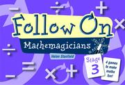 Follow On Mathemagicians: Stage 3