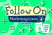 Follow on Mathemagicians: Stage 4