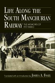 Life Along the South Manchurian Railroad