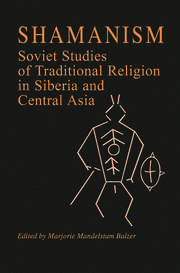 Shamanism: Soviet Studies of Traditional Religion in Siberia and Central Asia