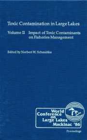 Toxic Contamination in Large Lakes, Volume II