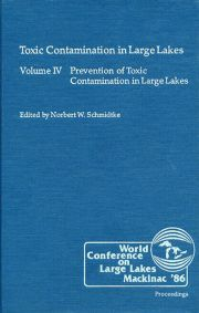 Toxic Contamination in Large Lakes, Volume IV