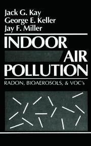 Indoor Air Pollution: Radon, Bioaerosols, and VOCs
